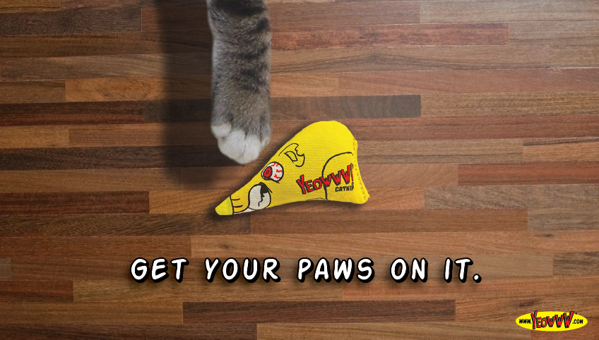 Yeowww! Advertisement - Get Your Paws On It